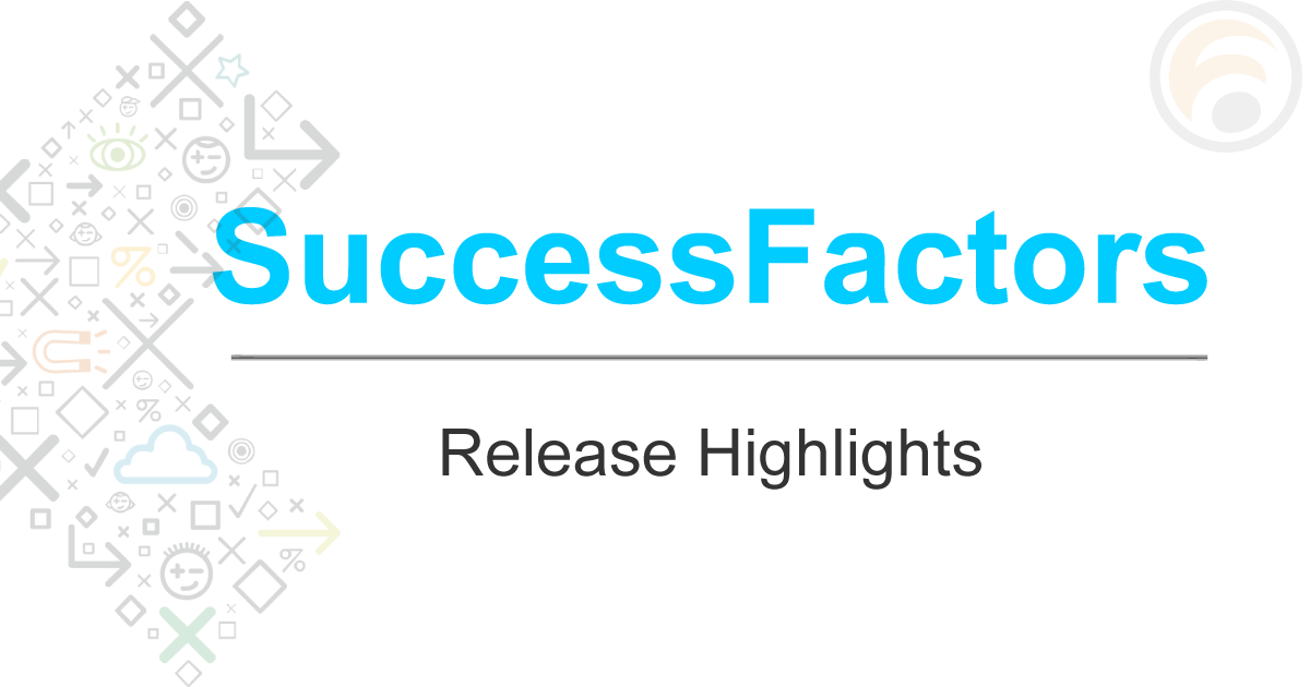SuccessFactors Release HighlightsSuccessFactors Release Highlights